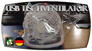 USB Ventilator - Praktisch für heiße Sommertage! | (Unboxing) [Deutsch/1080p60]