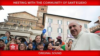 Pope Francis - Meeting with the Community of Sant'Egidio 2018-03-11