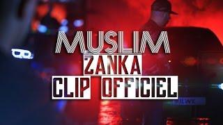 Muslim   Zan9a (Clip Officiel 2017) مـسـلـم ـ الـزّنـقـة