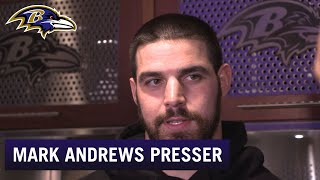 Mark Andrews: Nobody Thought We Would Feel This Way   Baltimore Ravens