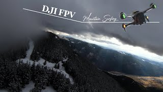 Mountain Surfing with the DJI FPV