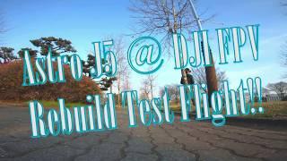 Astro J5 @ DJI FPV Test Flight #2