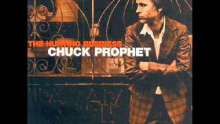 Chuck Prophet - I Couldn't Be Happier