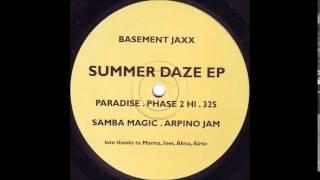 basement jaxx - samba magic (summerdaze EP)
