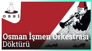 Osman İşmen Orkestrası / Döktürü