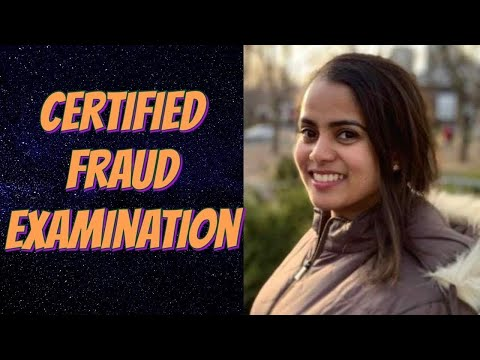 How to do Certified Fraud Examination CFE in 10 mins- cost, time ...