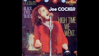 Joe Cocker   High time we went            1971