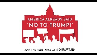 DisruptJ20 protesters hope to stop Trump's inauguration 'by any means'