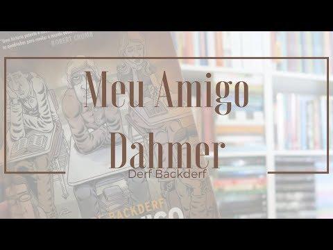 [Experiência de Leitura] Meu amigo Dahmer | Mari Dal Chico