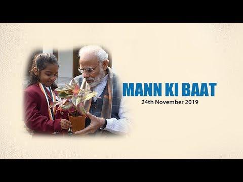 Prime Minister Narendra Modi's Mann Ki Baat with the Nation, November 2019