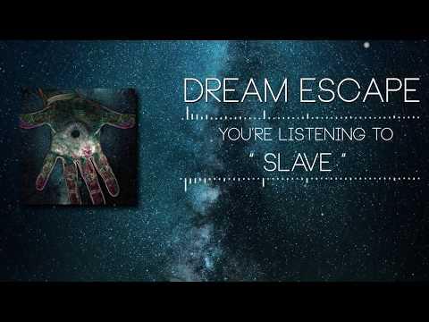 """, title : 'Dream Escape - """"Slave"""" (feat. Itay Aviv of Bare Dreams)'"""