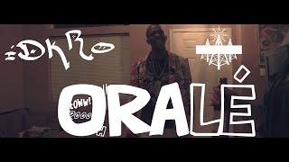 Oralé - IDKro (Music Video)