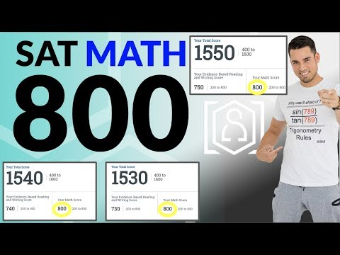 How to get a PERFECT 800 on the SAT Math Section: 13 Strategies to maximize your score