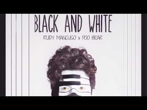 Rudy Mancuso x PooBear - Black and White