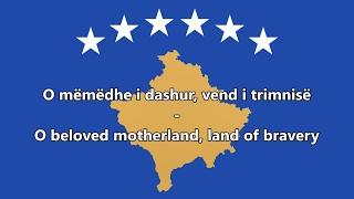National Anthem of Kosovo (Albanian/English translation)