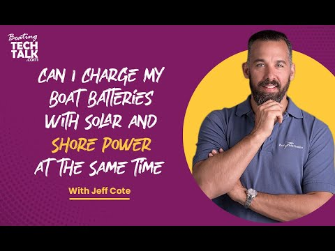 Ask PYS - Should I Have the Solar Panels Charging While the Boat Is Plugged Into Shore Power?
