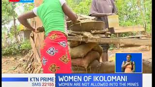 Women take over most of the activities at the Roaster Gold mines of Ikolomani in Kakamega