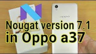 oppo a37 nougat update download - मुफ्त ऑनलाइन