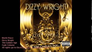 World Peace [Clean] - Dizzy Wright