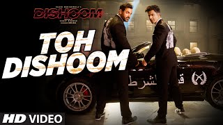 Toh Dishoom Video  John Abraham