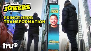 Impractical Jokers - Prince Herb Transformation (Clip) | truTV
