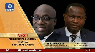 Ogunye, Sowunmi Analyse Issues At The Ongoing Pres'l Election Tribunal |Sunrise Daily|