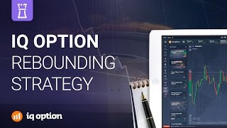 Rebounding trading strategy. IQ Option