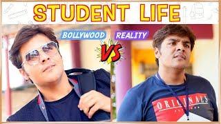 Student Life : Bollywood VS Reality | Ashish Chanchlani
