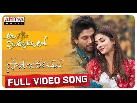 Ala Vaikunthapurramuloo - Samajavaragamana Full Video Song