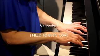 TOMOKO Carpenters I NEED TO BE IN LOVE