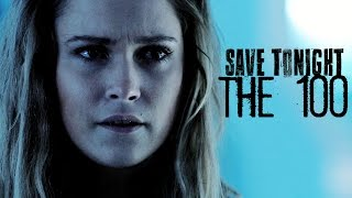 The 100- Save Tonight (+S4)
