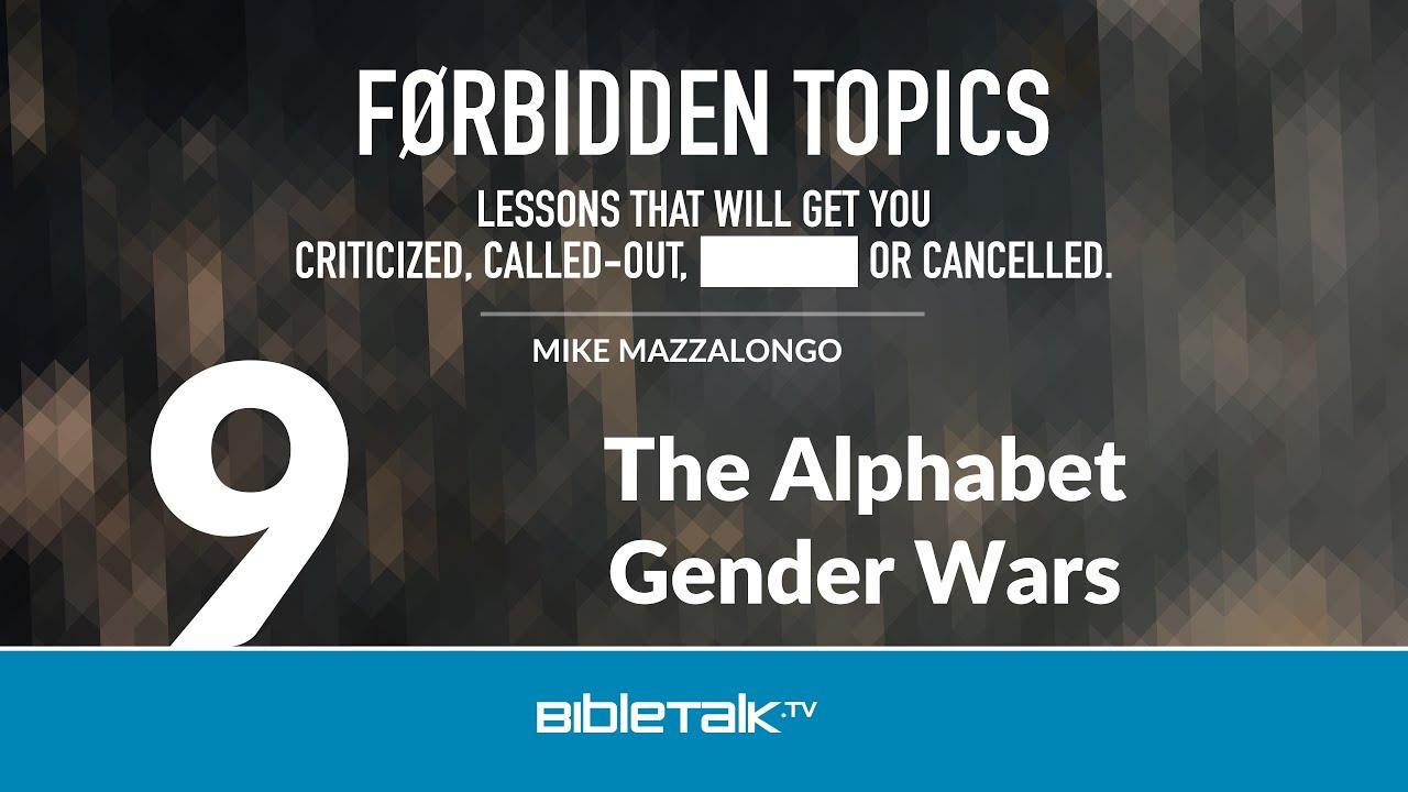 9. The Alphabet Gender Wars