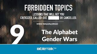The Alphabet Gender Wars