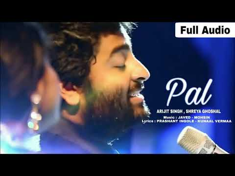 Download PAL  Ak Pal Arijit Singh || Shreya Ghoshal Song ||  Jalebi 2018 Javed   Mohsin HD Mp4 3GP Video and MP3