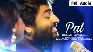 PAL  ak pal Arijit Singh || Shreya Ghoshal Song ||  Jalebi 2018 Javed   Mohsin