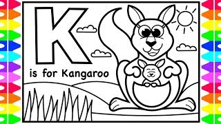 ABC Alphabet Coloring Pages For Kids | K Is For Kangaroo | Fun Coloring Pages With Colored Markers