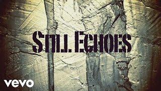 Lamb of God – Still Echoes (Official Lyric Video) Thumbnail