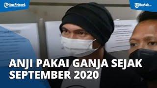 Ditetapkan sebagai Tersangka terkait Kasus Narkoba, Anji Mengaku Pakai Ganja sejak September 2020