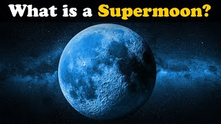 What is a Supermoon? | #aumsum #kids #science #education #children