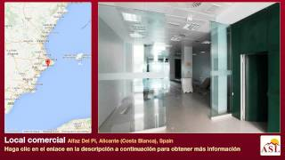 preview picture of video 'Local comercial se Alquila en Alfaz Del Pi, Alicante (Costa Blanca), Spain'