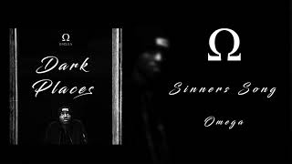 Omega - Sinners Song