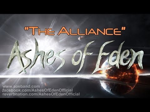 Ashes of Eden - The Alliance (Demo) Lyric Video - 03.13.2014