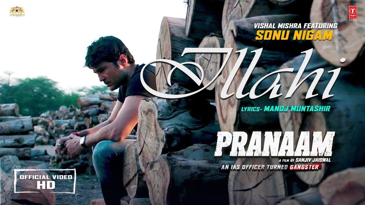 Ilaahi Lyrics - Pranaam