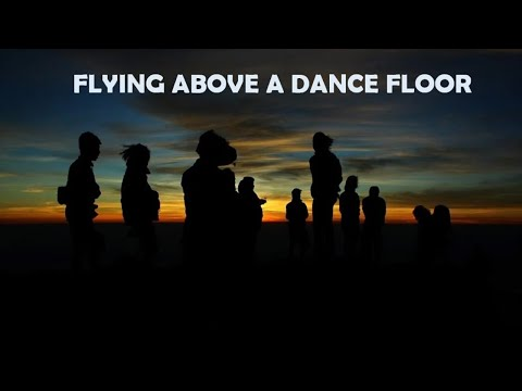 #13 - SRM (Christian Dream Interpretation) FLYING ABOVE A DANCE FLOOR