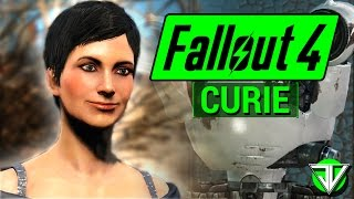 FALLOUT 4: Curie COMPANION Guide! (Everything You Need To Know About CURIE in Fallout 4!)