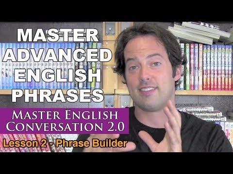 Advanced English Phrases 2 - Pronunciation