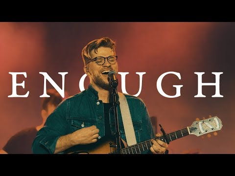 Enough - Youtube Music Video