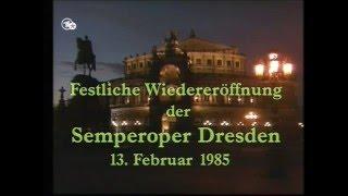 Weber: Der Freischütz (Dresden 1985, Wiedereröffnung Semperoper)