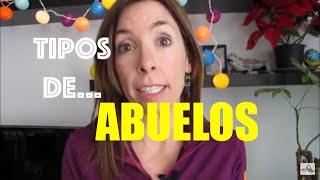 TIPOS DE ABUELOS