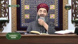Kavâidü'l Akâid Dersi 22. Bölüm